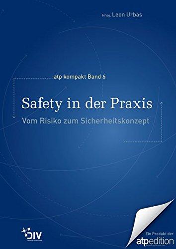 Safety in der Praxis: Vom Risiko zum Sicherheitskonzept: Leon Urbas