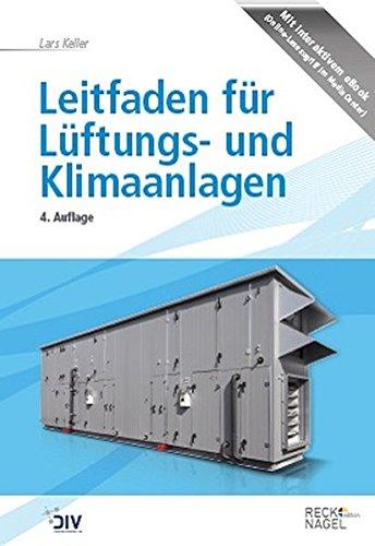 Leitfaden für Lüftungs- und Klimaanlagen: Lars Keller