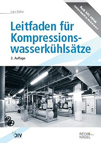 9783835672659: Leitfaden f�r Kompressionswasserk�hls�tze