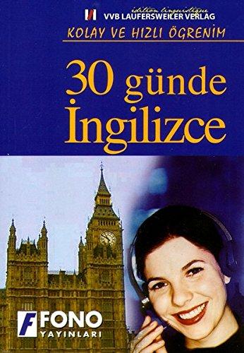 9783835910645: Englisch für Türkischsprechende in 30 Tage /English for Turkish People in 30 Days /30 günde Ingilizce - Kolay ve hizli ögrenim (EuroLingual Edition) [Feb 25. 2009] Meric. Sükrü und Thursfield. Peter