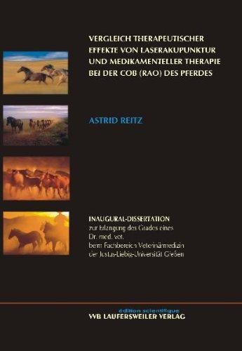 9783835950382: Vergleich therapeutischer Effekte von Laserakupunktur und medikamenteller Therapie bei der COB (RAO) des Pferdes [Jun 01. 2006] Reitz. Astrid