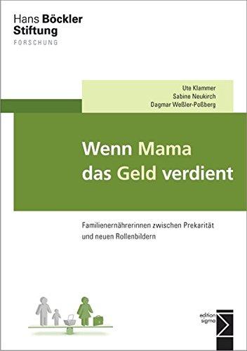 9783836087391: Wenn Mama das Geld verdient: Familienern�hrerinnen zwischen Prekarit�t und neuen Rollenbildern