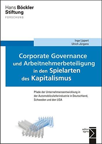9783836087438: Corporate Governance und Arbeitnehmerbeteiligung in den Spielarten des Kapitalismus: Pfade der Unternehmensentwicklung in der Automobilzulieferindustrie in Deutschland, Schweden und den USA