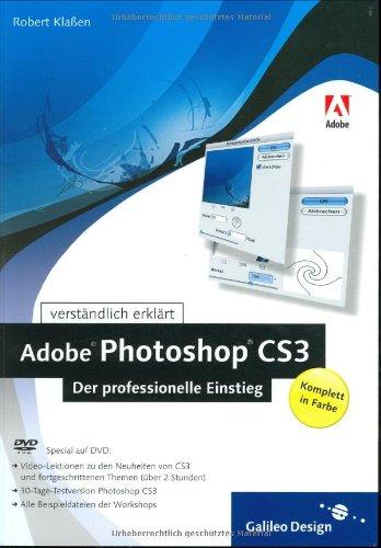 9783836210072: Adobe Photoshop CS3 - Der professionelle Einstieg