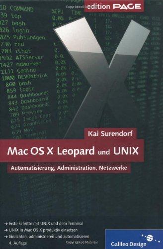 9783836210164: Mac OS X Leopard und UNIX: Automatisierung, Administration, Netzwerke