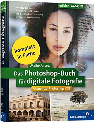 9783836210508: Das Photoshop-Buch für digitale Fotografie: Aktuell zu Photoshop CS3