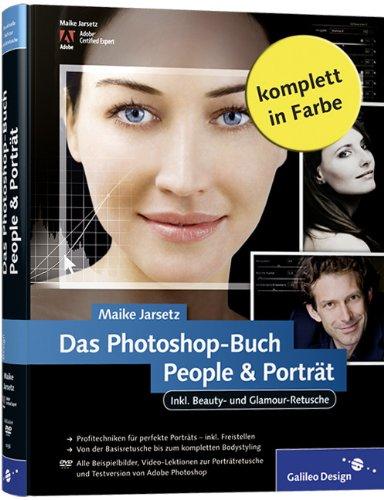 9783836210560: Das Photoshop-Buch People & Porträt: Inkl. Beauty- und Glamour-Retusche