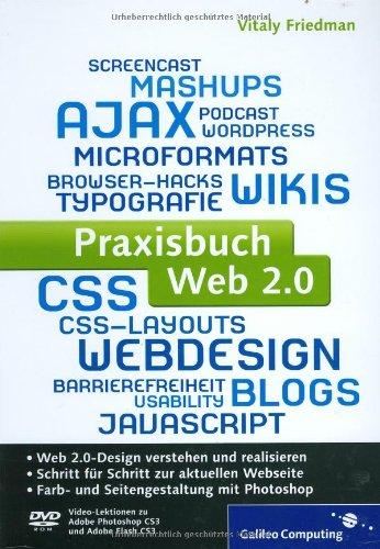 9783836210874: Praxisbuch Web 2.0: Moderne Webseiten programmieren und gestalten (Galileo Computing)