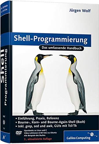 9783836211574: Shell-Programmierung: Das umfassende Handbuch