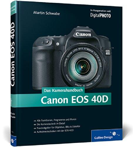 9783836211628: Das Kamerahandbuch Canon EOS 40D
