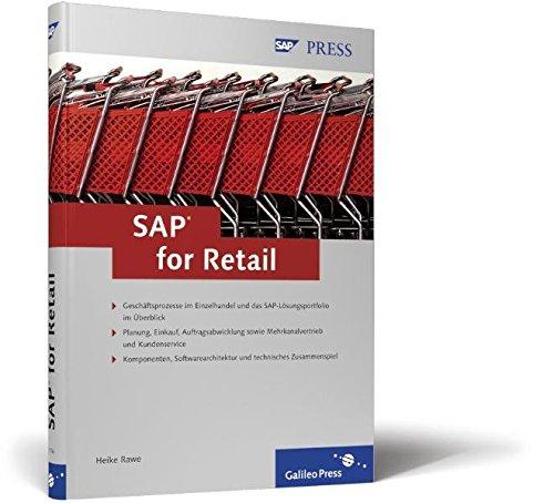 SAP for Retail: Geschäftsprozesse im Einzelhandel und das SAP-Lösungsportfolio im Überblick - ...