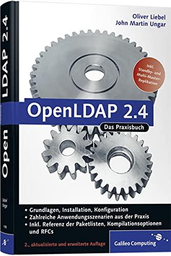 9783836211987: OpenLDAP 2.4: Aktuell zur Version 2.4, Schemata, Services, Tools, SSL, TLS, ACLs, Samba, Kerberos ...