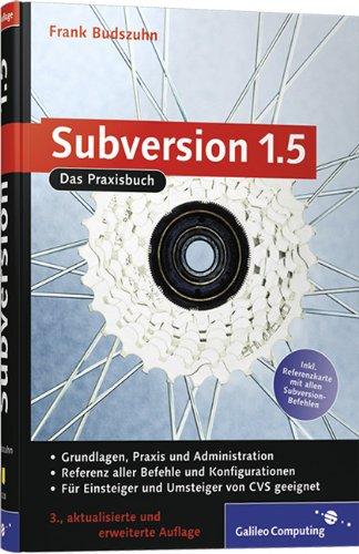 9783836213288: Subversion 1.5: Das Praxisbuch