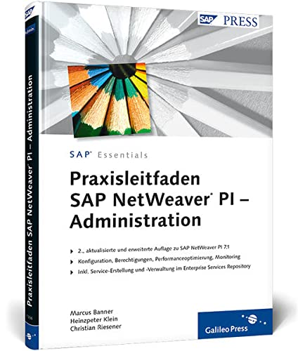 9783836213363: Praxisleitfaden SAP NetWeaver PI - Administration