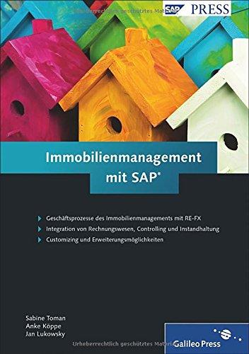 9783836213752: Immobilienmanagement mit SAP: Customizing und Anwendung von RE-FX