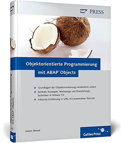 9783836213981: Objektorientierte Programmierung mit ABAP Objects