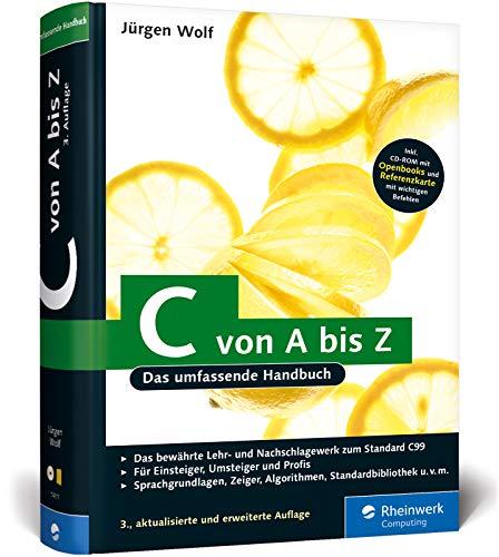 9783836214117: C von A bis Z: Das umfassende Handbuch für Linux, Unix und Windows