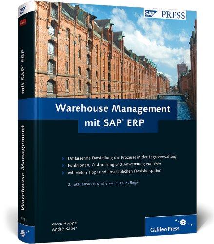 9783836214223: Warehouse Management mit SAP ERP: Effektive Lagerverwaltung mit WM