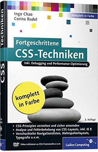 9783836214261: Fortgeschrittene CSS-Techniken: Fortgeschrittene CSS-Techniken, komplexe CSS-Layouts, verschachtelte Navigationslisten, Mehrspaltenlayouts, Debugging u.v.m