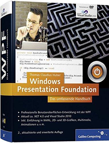 9783836215381: Windows Presentation Foundation: Das umfassende Handbuch