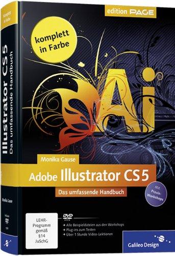 9783836215886: Adobe Illustrator CS5: Das umfassende Handbuch
