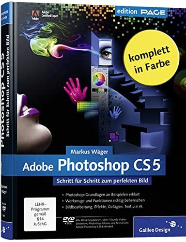 9783836215909: Adobe Photoshop CS5: Schritt f�r Schritt zum perfekten Bild