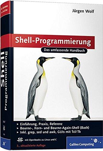 9783836216500: Shell-Programmierung: Das umfassende Handbuch