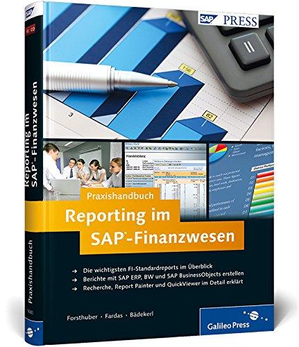 Praxishandbuch Reporting im SAP-Finanzwesen: Heinz Forsthuber