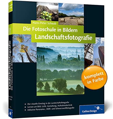 9783836217095: Die Fotoschule in Bildern. Landschaftsfotografie