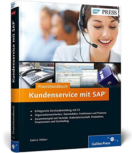 Praxishandbuch Kundenservice mit SAP: Sabine Weber
