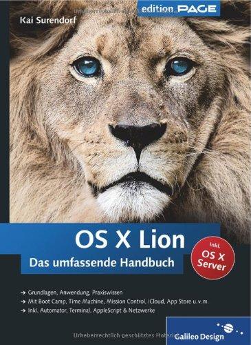 OS X Lion: Das umfassende Handbuch (Galileo Design): Surendorf, Kai
