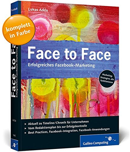 9783836218429: Face to Face: Erfolgreiches Facebook-Marketing