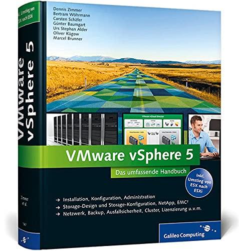 VMware vSphere 5 - Das umfassende Handbuch: Dennis Zimmer