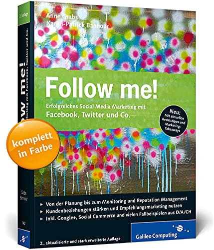 9783836218627: Follow me!: Erfolgreiches Social Media Marketing mit Facebook, Twitter, Google+ und Co