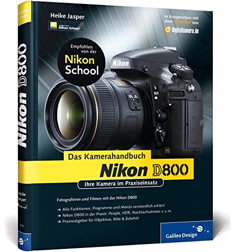 9783836218672: Nikon D800. Das Kamerahandbuch: Ihre Kamera im Praxiseinsatz