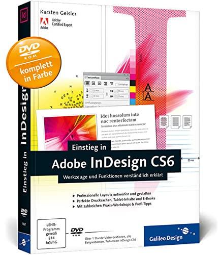 9783836218818: Einstieg in Adobe InDesign CS6: Werkzeuge und Funktionen verständlich erklärt (Galileo Design)