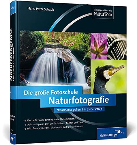 9783836219365: Naturfotografie. Die große Fotoschule: - Buch mit E-Book