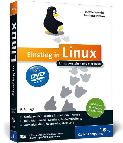 9783836219396: Einstieg in Linux: Linux verstehen und einsetzen
