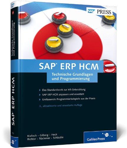 SAP ERP HCM - Technische Grundlagen und Programmierung (Hardback): Jurgen Kielisch, Peter Gilberg, ...
