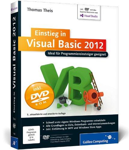 9783836219594: Einstieg in Visual Basic 2012: Ideal für Programmieranfänger geeignet. Inkl. Windows Store Apps