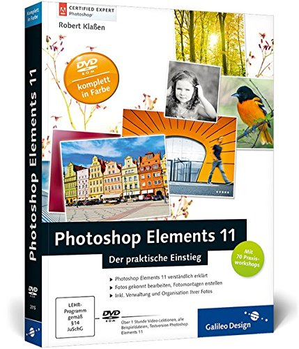9783836220156: Photoshop Elements 11: Der praktische Einstieg
