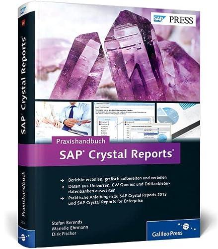 Praxishandbuch SAP Crystal Reports: Stefan Berends