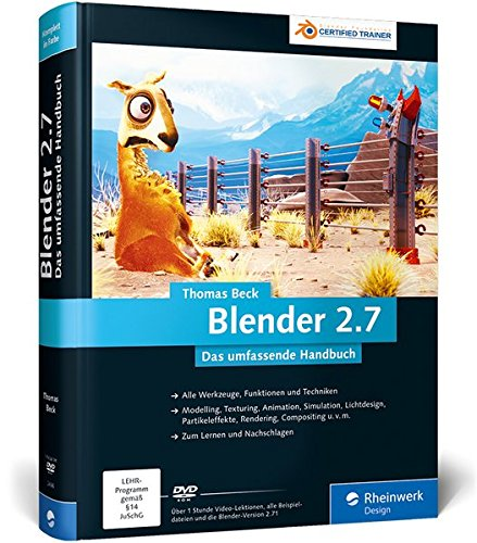 Blender 2.7, m. DVD-ROM: Thomas Beck