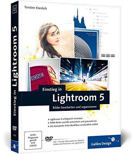9783836225038: Einstieg in Lightroom 5: Bilder bearbeiten und organisieren