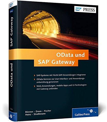 9783836225380: OData und SAP Gateway: Programmierung, Systemanbindung, mobile Apps