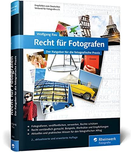 9783836225809: Recht für Fotografen: Der Ratgeber für die fotografische Praxis
