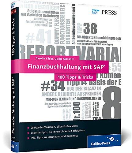 Finanzbuchhaltung mit SAP - 100 Tipps & Tricks: Carolin Klein