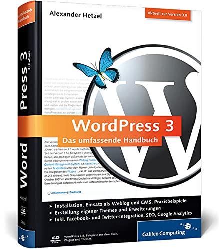 WordPress 3: Das umfassende Handbuch. Aktuell zu Version 3.8