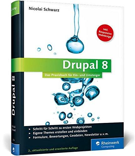 9783836227643: Drupal 8: Das Praxisbuch für Ein- und Umsteiger