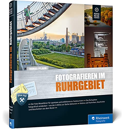 Beispielbild für Fotografieren im Ruhrgebiet: Der Foto-Reiseführer für Ihre Fototour im Pott zum Verkauf von medimops